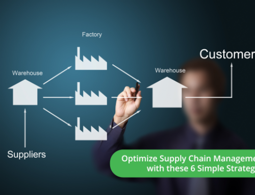 Optimize Supply Chain Management with These 6 Simple Strategies