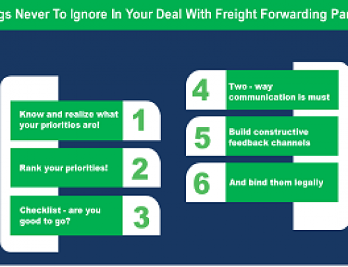 6 Things Never To Ignore In Your Deal With Freight Forwarding Partner